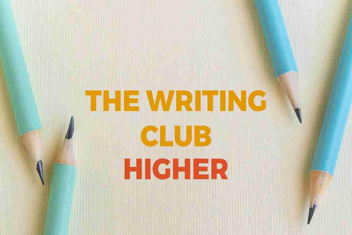 The Writing Club – Higher